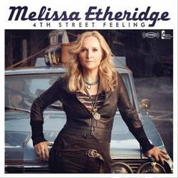 4th Street Feeling - Melissa Etheridge