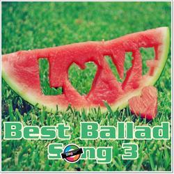Best Ballad Songs 3 (Tuyển Tập Các Ca Khúc Ballad Hay Nhất) - Various Artists