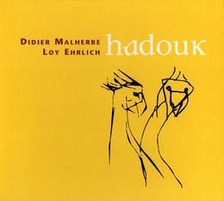 Hadouk - Loy Ehrlich - Didier Malherbe