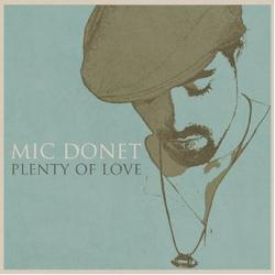 Plenty Of Love - Mic Donet