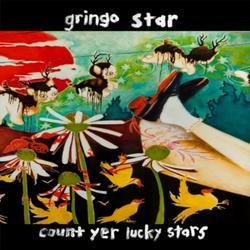 Count Yer Lucky Stars - Gringo Star