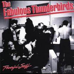 Powerful Stuff - The Fabulous Thunderbirds