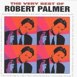 The Very Best Of Robert Palmer - Robert Palmer