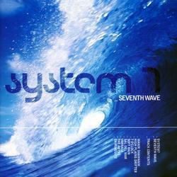 Seventh Wave - System 7