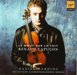 Le Boeuf Sur Le Toit - Daniel Harding - Renaud Capucon