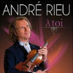A Toi - Andre Rieu - André Rieu