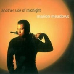 Another Side Of Midnight - Marion Meadows