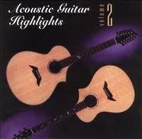 Acoustic Guitar Highlights Collection CD 2 - Various Artists
