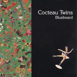 Bluebeard - Cocteau Twins
