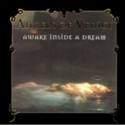 Awake Inside A Dream - Angels Of Venice