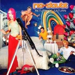 Return Of Saturn - No Doubt