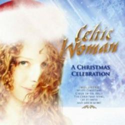 A Christmas Celebration - Celtic Woman
