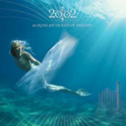 Across An Ocean Of Dreams - 2002