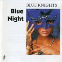 Blue Night - Blue Knights