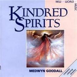 Kindred Spirits - Medwyn Goodall