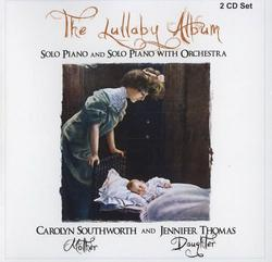 The Lullaby Album CD 2 - Carolyn Southworth - Jennifer Thomas