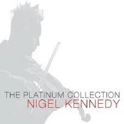 The Platinum Collection CD 3 - Nigel Kennedy,English Chamber Orchestra - Nigel Kennedy