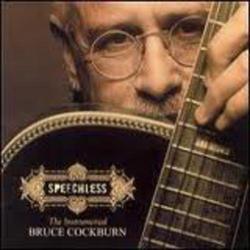 Speechless - Bruce Cockburn