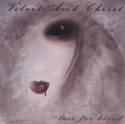Lust For Blood - Velvet Acid Christ