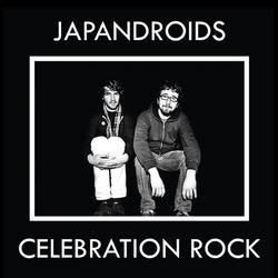 Celebration Rock - Japandroids