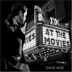 At The Movies - Dave Koz