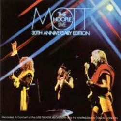 Live (30th Anniversary Edition) (CD1) - Mott the Hoople