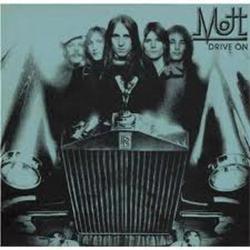 Drive On - Mott the Hoople