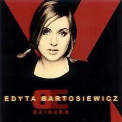 Dziecko - Edyta Bartosiewicz