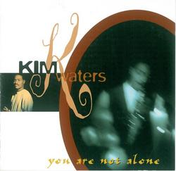 You Are Not Alone - Kim Waters