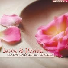 Love And Peace - Lisa Lynne - George Tortorelli