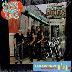 Gonna Ball - Stray Cats
