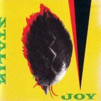 Joy - The Stalin