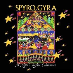 A Night Before Christmas - Spyro Gyra
