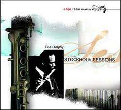 Stockholm sessions - Eric Dolphy