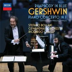 Gershwin - Rhapsody In Blue & Piano Concerto In F - Stefano Bollani - Riccardo Chailly - Leipzig Gewandhaus Orchestra
