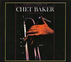 With Fifty Italian Strings - Chet Baker