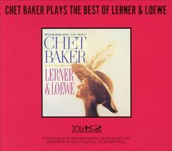 Plays The Best of Lerner & Loewe - Chet Baker