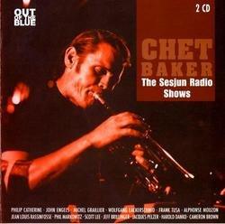The Sesjun Radio Shows (CD1) - Chet Baker