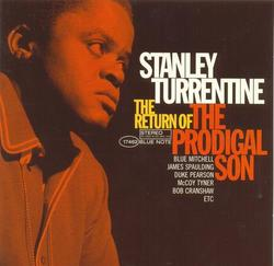 Return Of The Prodigal Son - Stanley Turrentine