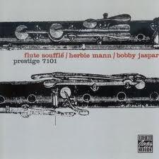Flute Souffle - Herbie Mann - Bobby Jaspar