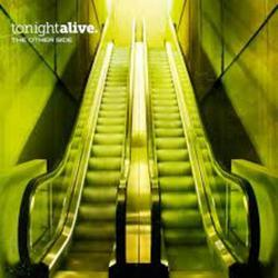 The Other Side - Tonight Alive