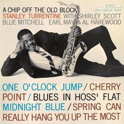 A Chip Off The Old Block - Stanley Turrentine