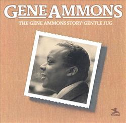 The Gene Ammons Story - Gentle Jug - Gene Ammons