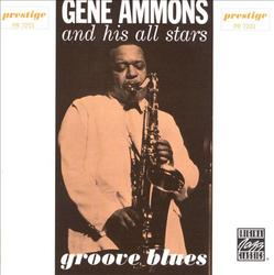 Groove Blues - Gene Ammons