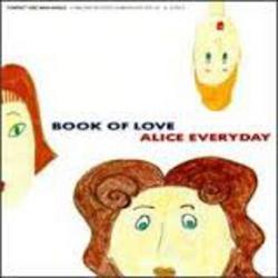 Alice Everyday - Book Of Love