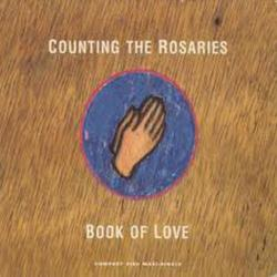 Counting The Rosaries - Book Of Love