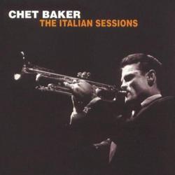 The Italian Sessions - Chet Baker