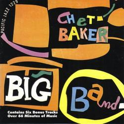 Chet Baker Big Band - Chet Baker
