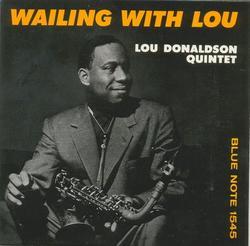 Wailing with Lou - Lou Donaldson