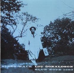 Blues Walk - Lou Donaldson